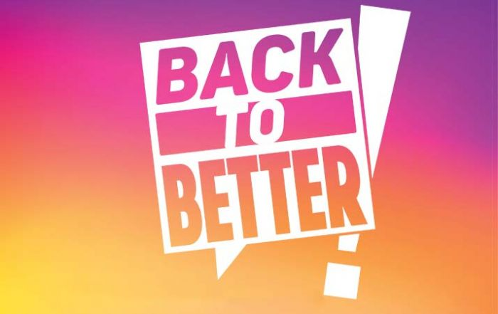 Back To Better Campaign