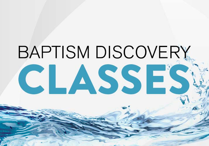 Baptism Discovery Classes