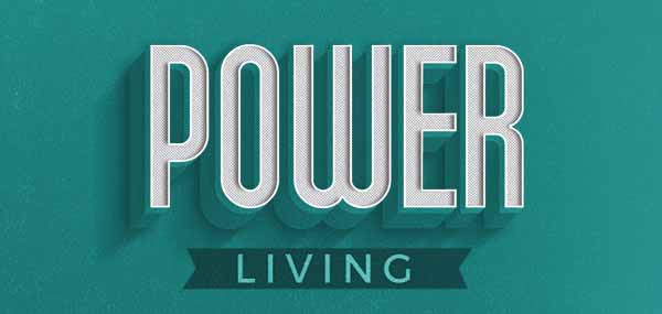 Power Living Message Series