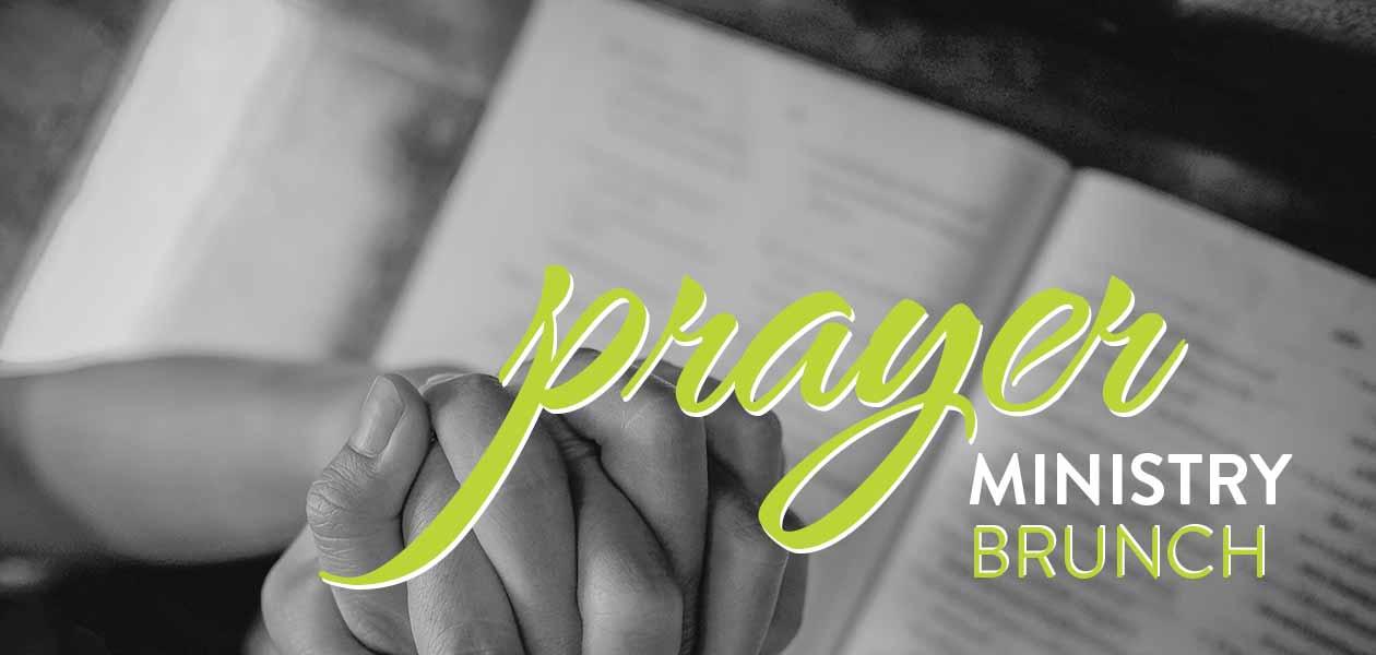 Prayer Ministry Brunch