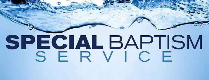 Special Baptism Service