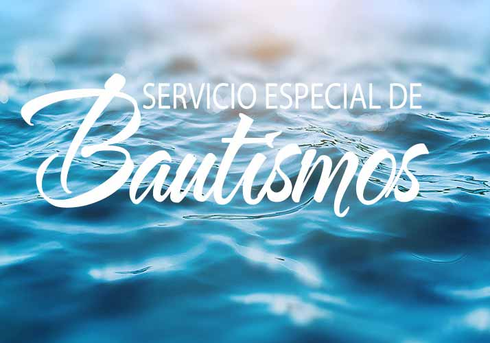 Servicio Especial de Bautismos