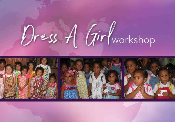 Dress A Girl Workshop